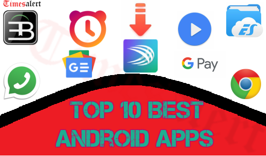 Top 10 Best Android Apps 2019 | Most Used Android Applications 1