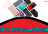 Top 10 Best Smartphones