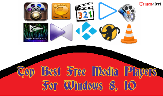 Best Media Players For windows
