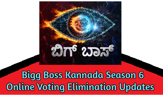 Bigg Boss Kannada Season 6 Online Voting