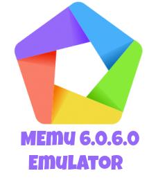 MEmu 6.0.6.0 Emulator