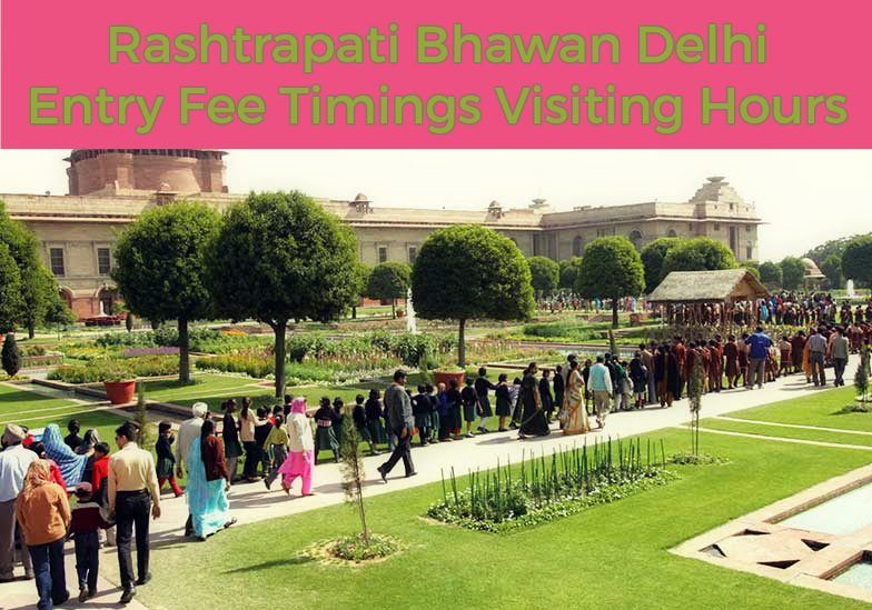 Rashtrapati Bhawan Entry Fee