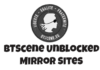 BTScene Unblocked Mirror Sites