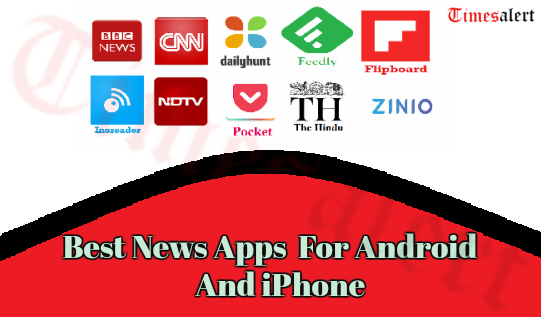 Best News Apps 2021 For Android And iPhone