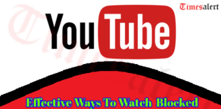Effective Ways To Watch Blocked YouTube Videos