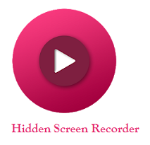 Hidden Screen Recorder