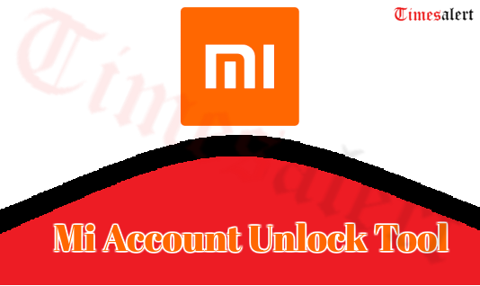 Mi Account Unlock Tool