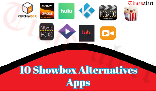 Best Showbox Alternatives 2019 To Watch Latest movies Free On Android