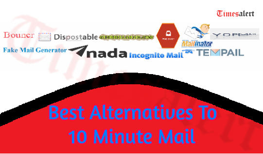 Best 10 Minute Mail Alternatives 2019 | Similar Websites And