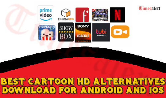 Best Cartoon HD Alternatives 2019 Free Download For Android