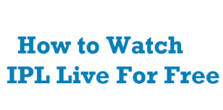 How To Watch IPL Live For Free