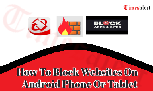 Block Websites On Android Phone Or Tablet