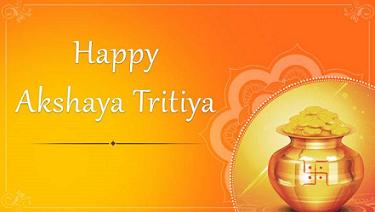 Happy Akshaya Tritiya Wishes