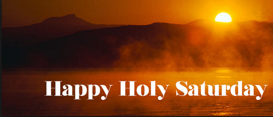 Holy saturday 2019 images quotes wishes prayers whatsapp - Holy saturday images and quotes ...
