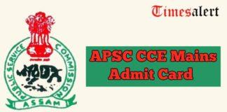 APSC CCE Mains Admit Card