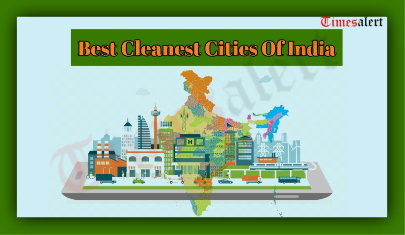 Cleanest Cities Of India