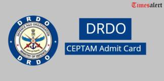 DRDO CEPTAM Admit Card