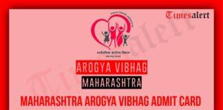 Maharashtra Arogya Vibhag Admit Card