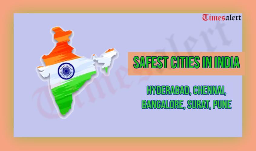 Safest Cities In India