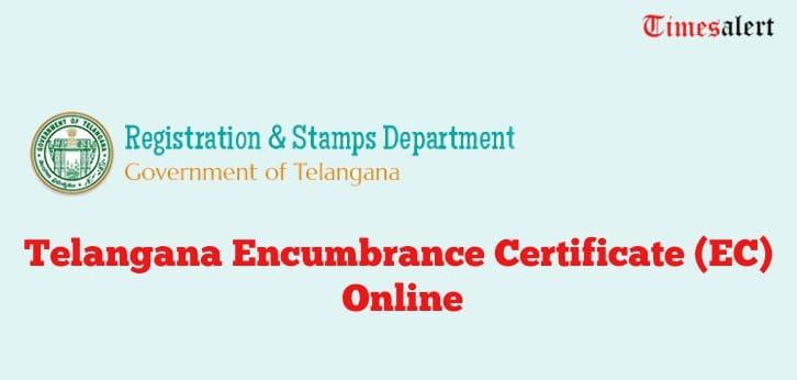 TS EC Certificate - Telangana encumbrance certificate Application