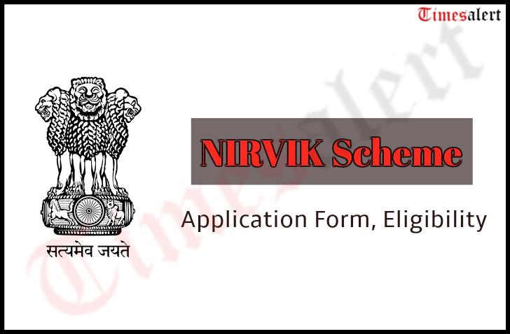 NIRVIK Scheme
