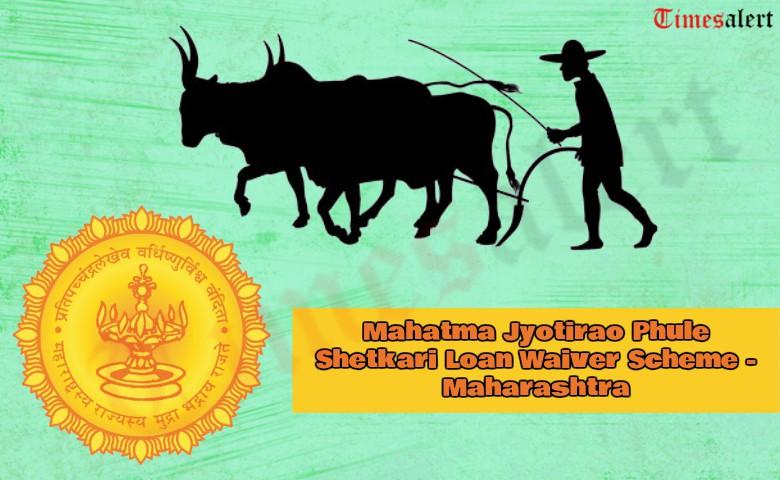 Mahatma Jyotirao Phule Loan Waiver Scheme